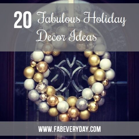 20 easy but fabulous holiday decor ideas