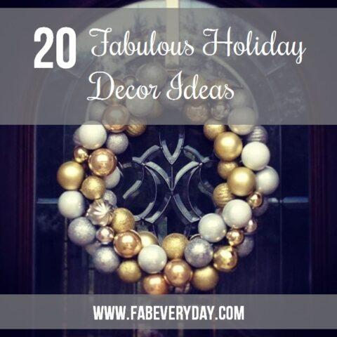 20 easy but fabulous holiday decor ideas