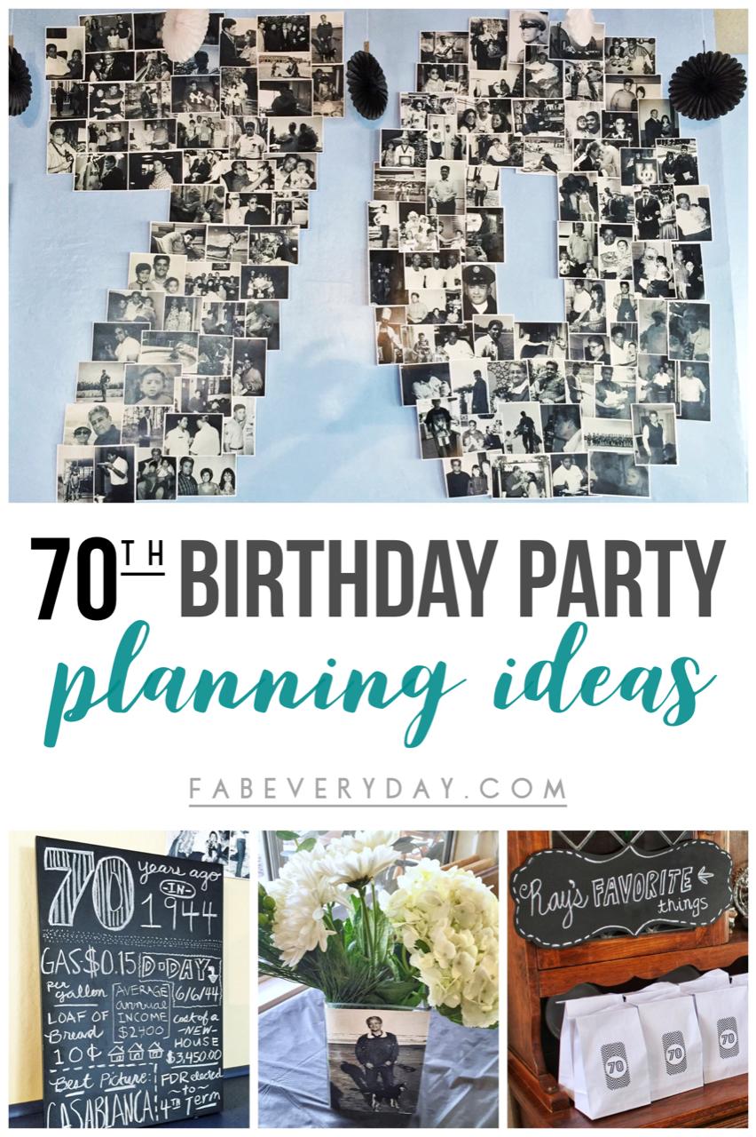 Easy 70th Birthday Party Ideas Planning My Dad S Milestone