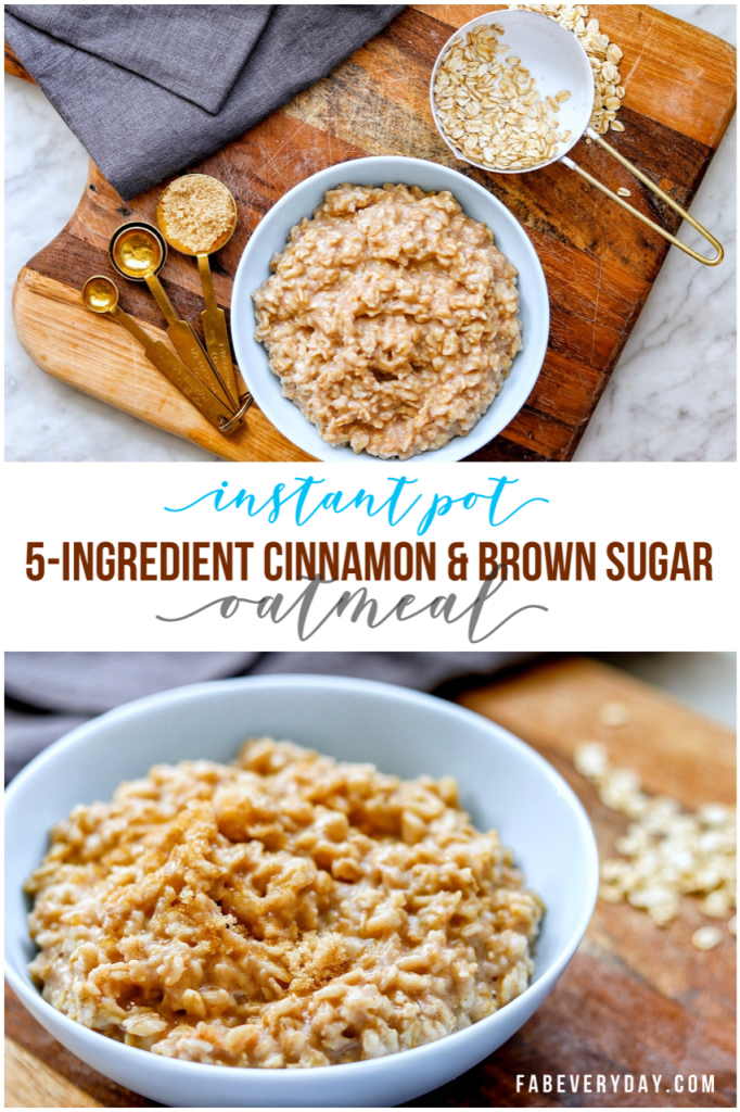 5-Ingredient Cinnamon and Brown Sugar Instant Pot Oatmeal (pot in pot) recipe